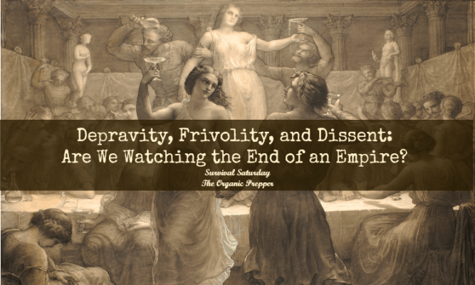 Depravity, Frivolity, and Dissent: The End of an Empire?