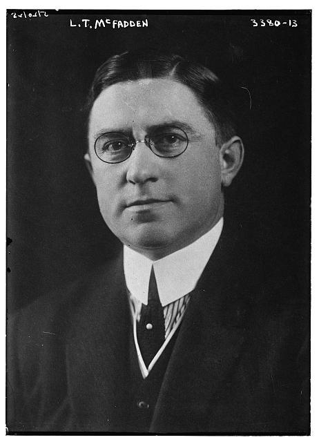 Congressman, Louis T. McFadden